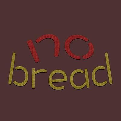 Photograph - No Bread by Bill Owen