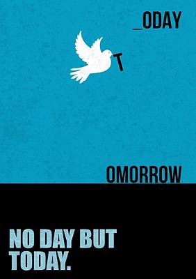 Business Digital Art - No Day But Today Business Quotes Poster by Lab No 4