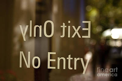 No Entry   A World Of Words Series Art Print by Mark Hendrickson