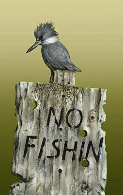 Irony Painting - No Fishin' by Alan R Young