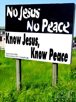 Digital Art - No Jesus No Peace by Ed Weidman