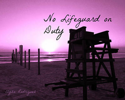 Photograph - No Lifeguard On Duty Purple Limited Special by Elyza Rodriguez