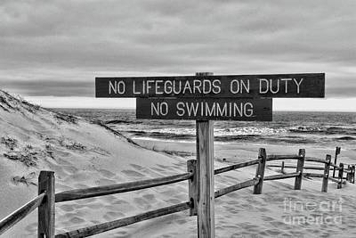 Photograph - No Lifeguards On Duty Black And White by Paul Ward