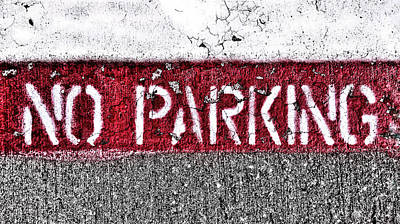 Photograph - No Parking by Nathan Little