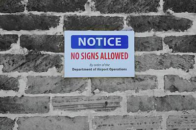 No Signs Allowed Sign Art Print