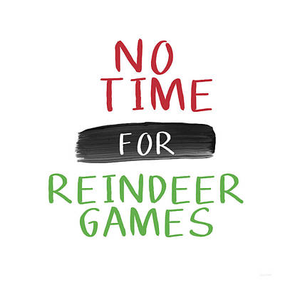 Green Digital Art - No Time For Reindeer Games- Art By Linda Woods by Linda Woods