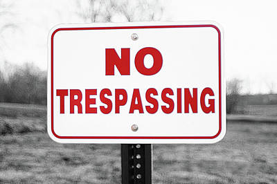 Photograph - No Trespassing by Susan Maxwell Schmidt