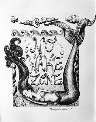 Drawing - No Wake Zone, Mermaid by Monique Faella