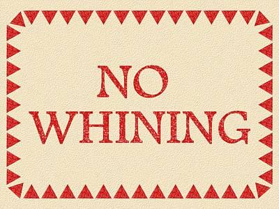 No Whining Art Print by Anastasiya Malakhova