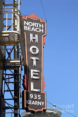 Photograph - North Beach Hotel North Beach San Francisco California 7d7427 by San Francisco
