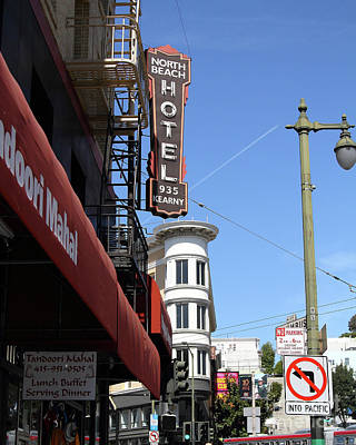 Photograph - North Beach Hotel North Beach San Francisco California 7d7428 by San Francisco Art and Photography