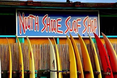 Photograph - North Shore Surf Shop 2 by Jim Albritton