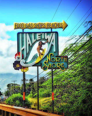 Photograph - North Shore's Hale'iwa Sign by Jim Albritton