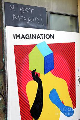Photograph - Not Afraid Of Imagination by John Rizzuto