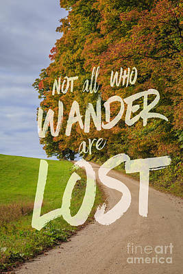 Tolkien Photograph - Not All Who Wander Are Lost 2 by Edward Fielding