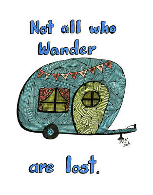 Drawing - Not All Who Wander Are Lost by Barbara McConoughey