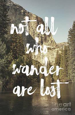 Photograph - Not All Who Wander by Pam  Holdsworth