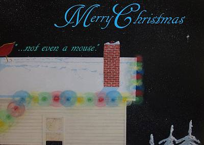 Most Popular Painting - not even a mouse Christmas card  by Michael Dillon