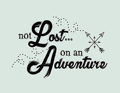 Digital Art - Not Lost On An Adventure by Heather Applegate