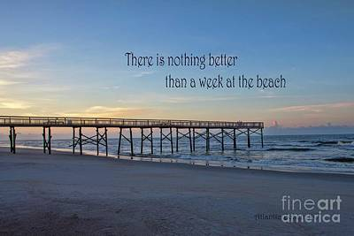 Photograph - Nothing Better Than A Week At The Beach by Laurinda Bowling