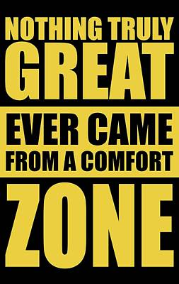 Shirt Digital Art - Nothing Great Ever Came From A Comfort Zone Life Inspirational Quotes Poster by Lab No 4