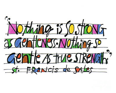 Painting - Nothing Is So Strong As Gentleness - Mmnss by Br Mickey McGrath OSFS