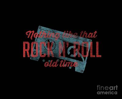 Drawing - Nothing Like That Old Time Rock N' Roll Tee by Edward Fielding