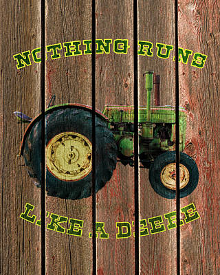 Photograph - Nothing Runs Like A Deere by TL Mair