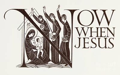Now When Jesus Art Print