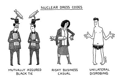 Drawing - Nuclear Dress Codes by Tom Chitty