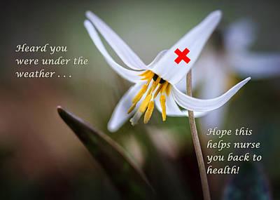 Photograph - Nurse To Health Get Well Card by Joni Eskridge