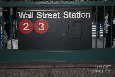 Photograph - Nyc Wall Street Subway Entrance by John Telfer