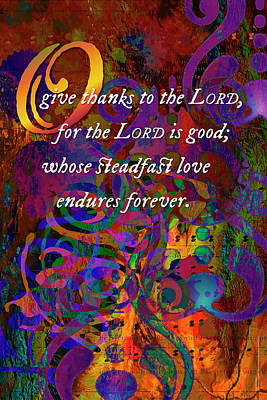 Digital Art - O Give Thanks To The Lord by Chuck Mountain