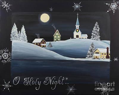 Snowy Night Painting - O Holy Night by Lori Rhodes
