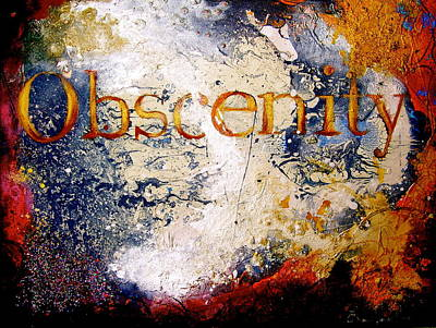 Legal Term Painting - Obscenity by Laura Pierre-Louis