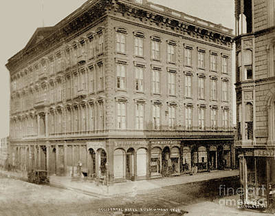 Photograph - Occidental Hotel, Corner Bush And Montgomery Streets, San Franci by California Views Mr Pat Hathaway Archives