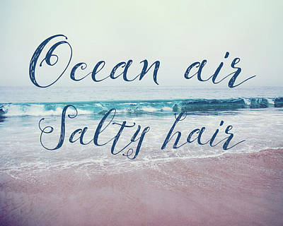 Photograph - Ocean Air Salty Hair by Nastasia Cook
