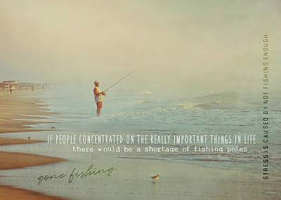 Photograph - Ocean Fishing Quote by JAMART Photography