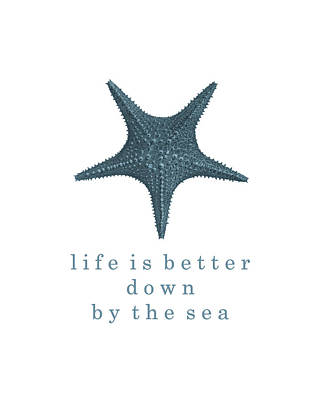 Beach Decor Digital Art - Ocean Quotes Life Is Better Down By The Sea by Erin Cadigan