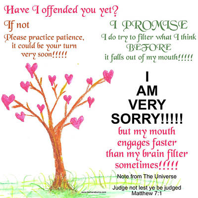 Digital Art - Offended Yet? Apology by Barbara Burns