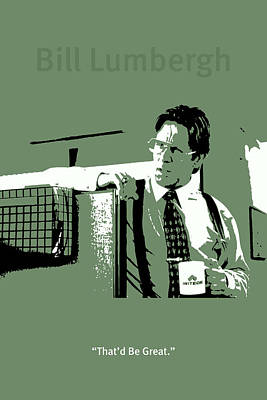 Office Space Mixed Media - Office Space Bill Lumbergh Movie Quote Poster Series 002 by Design Turnpike