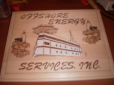 John Pitre Pyrography - Offshore Energy Services  by John Pitre