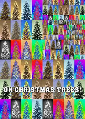 Photograph - Oh Christmas Trees by Jodie Marie Anne Richardson Traugott          aka jm-ART