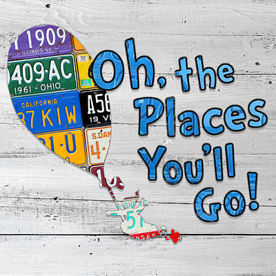 Inspirational Mixed Media - Oh The Places Youll Go Dr Seuss Inspired Recycled Vintage License Plate Art On Wood by Design Turnpike