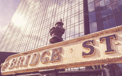 Photograph - Old Bridge Street Sign Against Modern Glass Building Haze by Jacek Wojnarowski