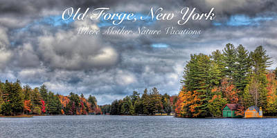 Photograph - Old Forge - Where Mother Nature Vacations by David Patterson