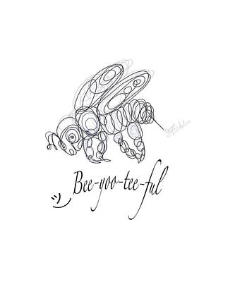 Recently Sold - Animals Drawings - OLena Art Tee Design Bee-yoo-tee-ful Drawing by OLena Art - Lena Owens