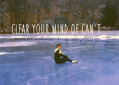 On The Ice Quote Art Print by JAMART Photography