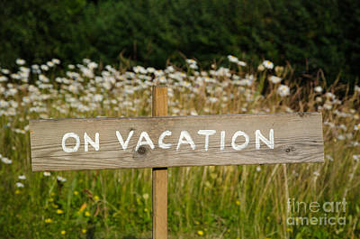 Photograph - On Vacation Wooden Sign by Kennerth and Birgitta Kullman