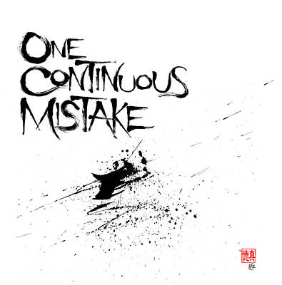 One Continuous Mistake Art Print
